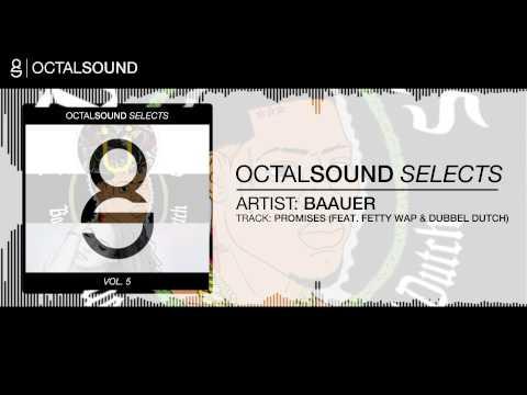 baauer-promises-feat-fetty-wap-dubbel-dutch-octal-sound