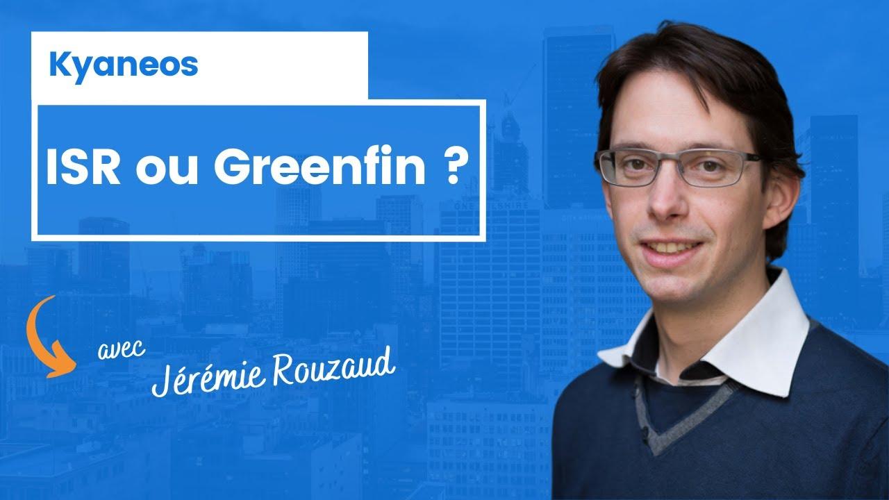 ISR ou Greenfin ?