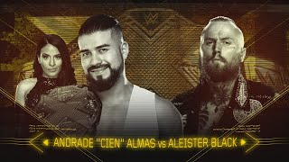 """Look back at Andrade """"Cien"""" Almas and Aleister Black's heated rivalry: WWE NXT, April 4, 2018"""