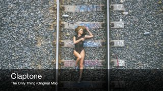 Claptone - The Only Thing (Original Mix)