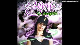 Sarah La Profeta - Todo (Álbum Vanidad) Nuevo Reggaeton 2011