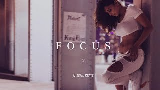 """Focus"" - R&B/HipHop Instrumental/Type Beat New2018 (Prod.N-SOUL BEATZ)"