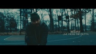 RedInf - Live from the Gutta (Official Video) Shot By @A1VISION