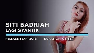 Siti Badriah - Lagi Syantik (Lyric) width=