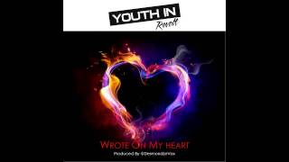 Youth In Revolt - Wrote On My Heart (Audio)
