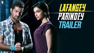 Lafangey Parindey | Official Trailer | Neil Nitin Mukesh | Deepika Padukone