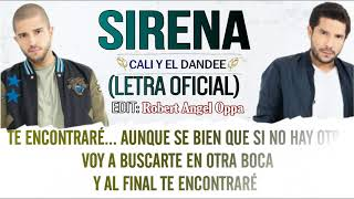 Sirena - Cali y el Dandee (LETRA  Official ) ᴴᴰ✓