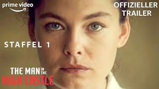 The Man In The High Castle – Offizieller Trailer – Staffel 1 Deutsch   Amazon Originals