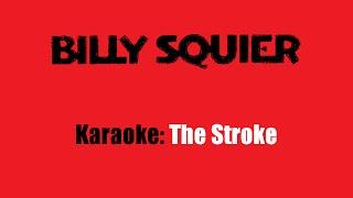 Karaoke: Billy Squier / The Stroke