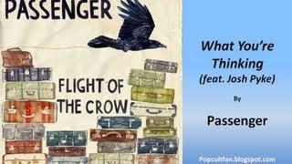 Passenger - What You're Thinking (feat. Josh Pyke) (Lyrics)