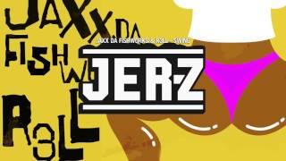 Jaxx Da Fishworks & DJ R3LL - Swing