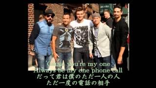 Backstreet Boys One Phone Call Lyrics 和訳