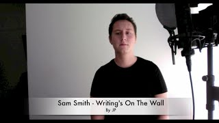 Sam Smith - Writing's On The Wall Live Cover (Spectre James Bond)