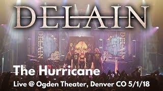 Delain - The Hurricane LIVE @ Ogden Theater Denver Colorado 5/1/18