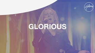 Glorious - Hillsong Worship