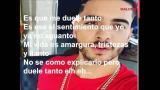 Felipe Peláez - Duele Tanto (LETRA) ft. Maluma