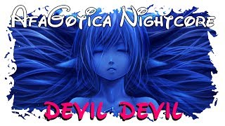 Nightcore ~ Devil, Devil [Lyrics]