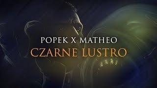 Popek x Matheo - Czarne lustro
