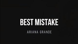    best mistake - ariana grande (carol oliveira)