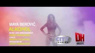 MAYA BEROVIC - ALKOHOL  (OFFICIAL VIDEO)