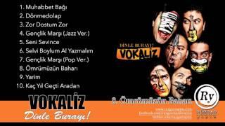 Vokaliz - Ömrümüzün Baharı (Official Audio)
