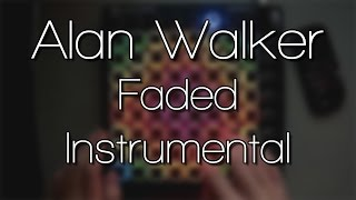 🎵 INSTRUMENTAL Alan Walker - Faded (Launchpad Cover + Project File) 🎵