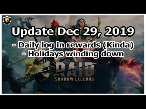 RAID Shadow Legends | Update Dec 29, 2019 | Daily Log-In Rewards (Kinda)