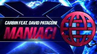 Carbin Feat. David Pataconi - Maniac! [Electrostep Network EXCLUSIVE] [Carbin - XL EP]