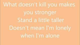 Kelly Clarkson-What Does'nt Kill You(Stronger) Lyrics:)