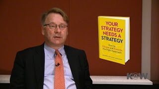 Your Strategy Needs a Strategy 2/2