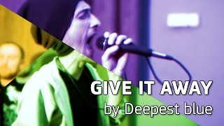 Rocking Radio - Give it away (Deepest blue cover)