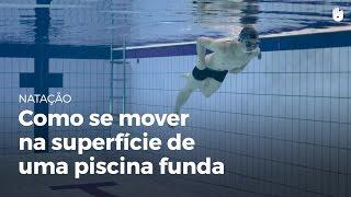Mover-se na superfície de uma piscina funda | Perder o medo de água