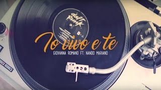 Giovanna Romano feat Nando Mariano - Io vivo 'e te (Official video)