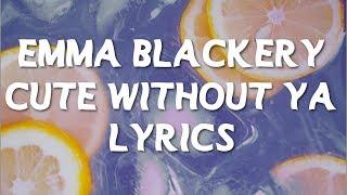 Cute Without Ya - Emma Blackery (LYRICS)
