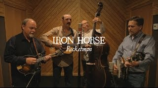 Rocketman // Iron Horse