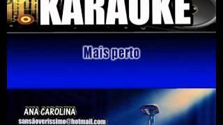 Karaokê Ana Carolina Problemas
