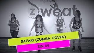 Safari ZIN 66 (Zumba Cover) | Zumba Choreography with Mariela