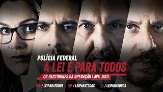 Polícia Federal – A Lei é Para Todos [Trailer Oficial]
