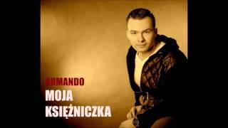 ARMANDO - Moja Księżniczka