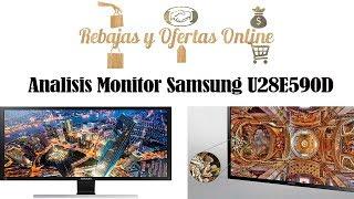 ✅✅Análisis SAMSUNG U28E590D  Monitor LED UHD 28'' ✅✅