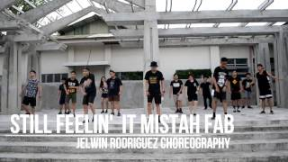 STILL FEELIN IT Mistah F.A.B. remix | JELWIN RODRIGUEZ CHOREOGRAPHY