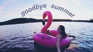 GOODBYE SUMMER 2016