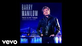 Barry Manilow - New York City Rhythm / On Broadway (Audio)