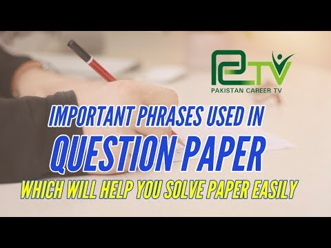 Important Phrases Used in Question Papers | Pakistan Career TV |
