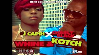 Charly Black & J Capr -Whine & Kotch (RAW)