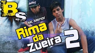 Rima da Zueira 2 ( Feat. Mc Menor ) BlackSagaro
