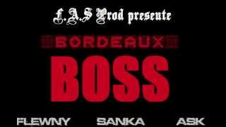 La Fouine Paname Boss - Remix Bordeaux Boss Flewny feat Sanka FAS Prod.wmv