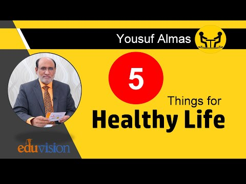 5 THINGS FOR HEALTHY LIFE