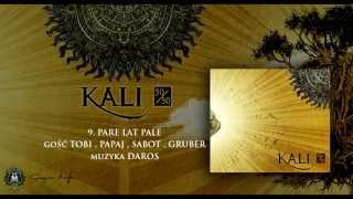 09. Kali ft. Tobi, Papaj, Sabot, Gruber - Parę lat palę (prod. Daros)