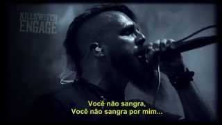 Killswitch Engage - You Don't Bleed For Me (tradução)